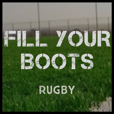Fill Your Boots Rugby